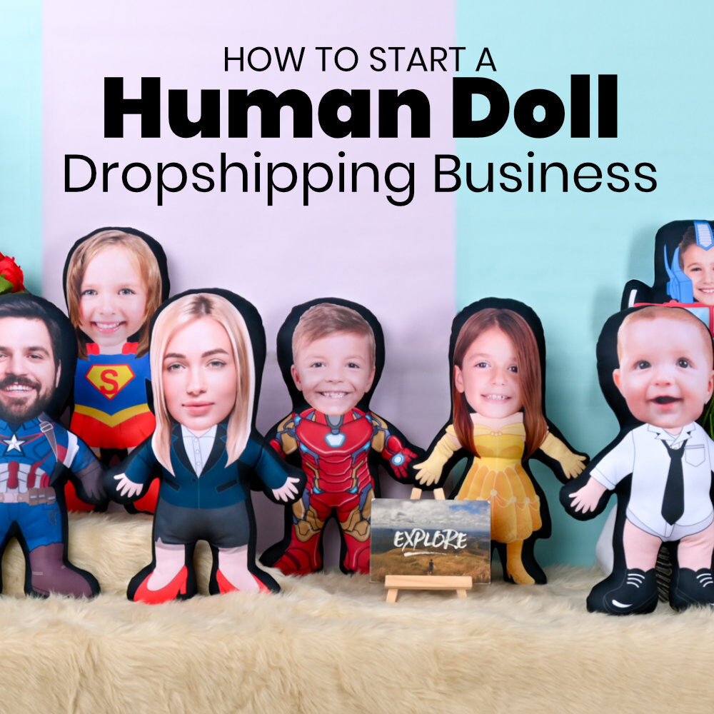 Dropshipping Reseller Business for Mini Me Human Dolls